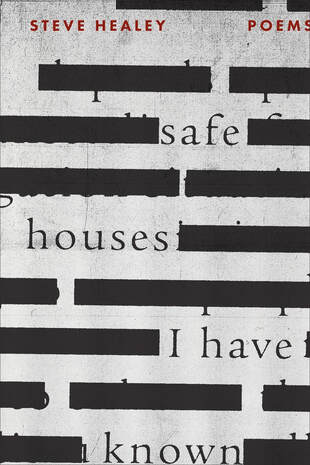 Steve Healey, Safe Houses I Have Known, Poetry Book, Cover